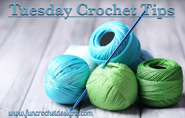 Tuesday Crochet TIps